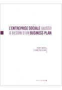 L'entreprise sociale (aussi) a besoin d'un business plan