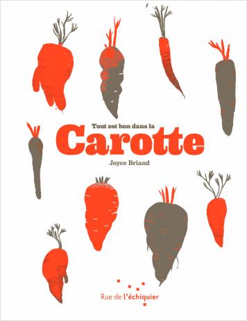 Tout est bon dans la carotte