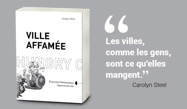 Ville affamée de Carolyn Steel