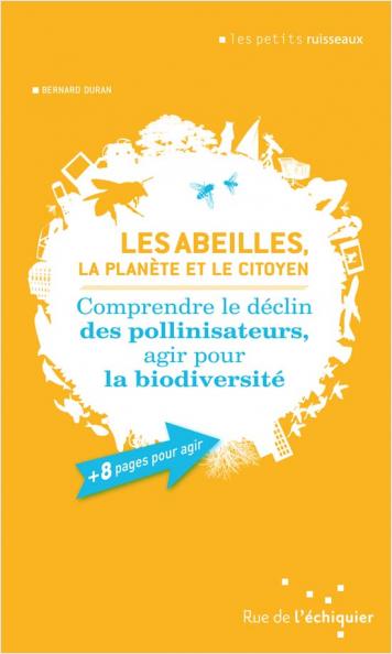 Les abeilles, la planète et le citoyen