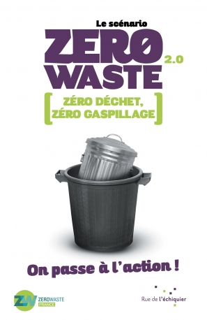 Le scénario Zero Waste 2.0On passe à l'action !