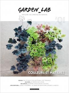 Garden Lab N°1 : couleur et matière