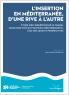 L'Insertion en Méditerranée, d'une rive à l'autre