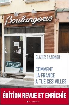 Comment la France a tué ses villesEPUB