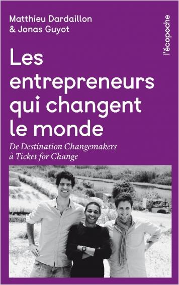 Les Entrepreneurs qui changent le monde