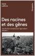 Des racines et des gènes Volume 1