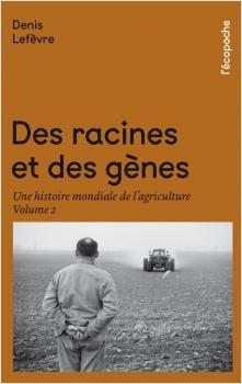 Des racines et des gènes Volume 2
