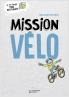 Mission Vélo
