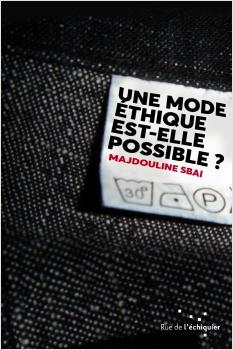 Une mode éthique est-elle possible ?