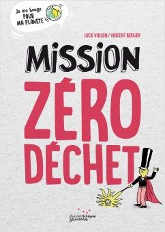 Mission Zéro Déchet