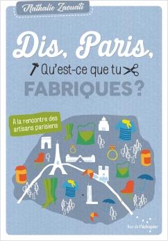 Dis, Paris, qu'est-ce que tu fabriques ?