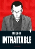 Intraitable – tome 1