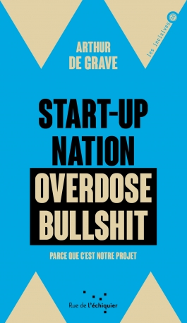 Start-up nation, overdose bullshit