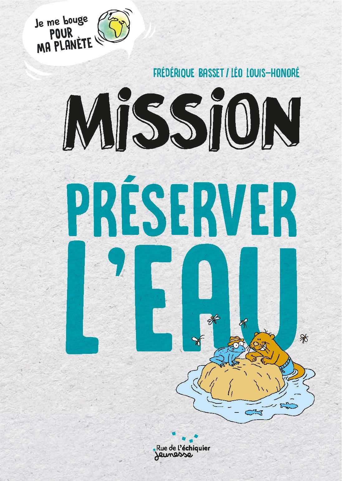 Comment Économiser L Eau Au Quotidien mission préserver l'eau