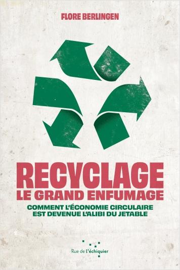 Recyclage : le grand enfumage EPUB