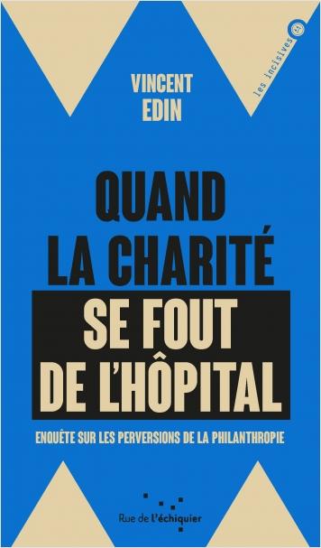 Quand la charité se fou de l'hôpital EPUB