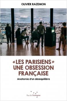 « Les Parisiens », une obsession française EPUB