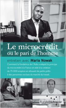 Le microcrédit ou le pari de l'homme