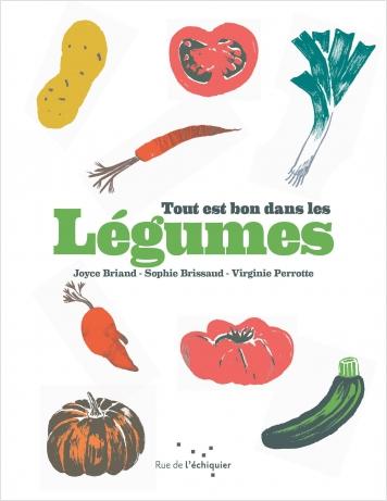 Tout est bon dans les légumes