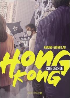 Hong Kong, cité déchue